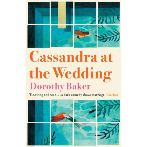 Cassandra at the Wedding