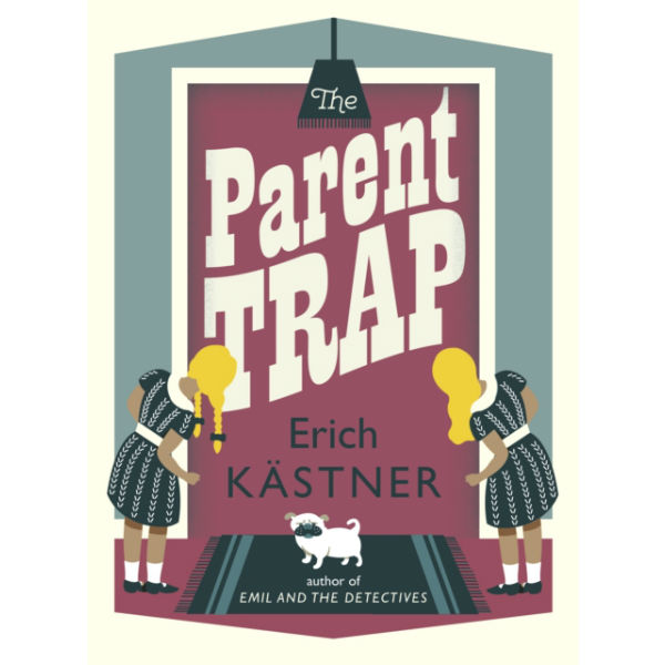 Children's Lit for Adults May: The Parent Trap